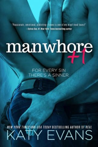 Cover Reveal: Manwhore + 1 (Manwhore #2) by Katy Evans