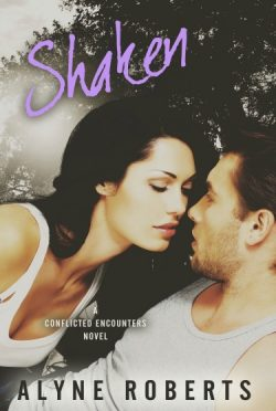 Promo & Giveaway: Shaken (Conflicted Encounters #3) by Alyne Roberts