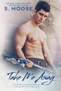 Cover Reveal & Giveaway: Take Me Away by S. Moose