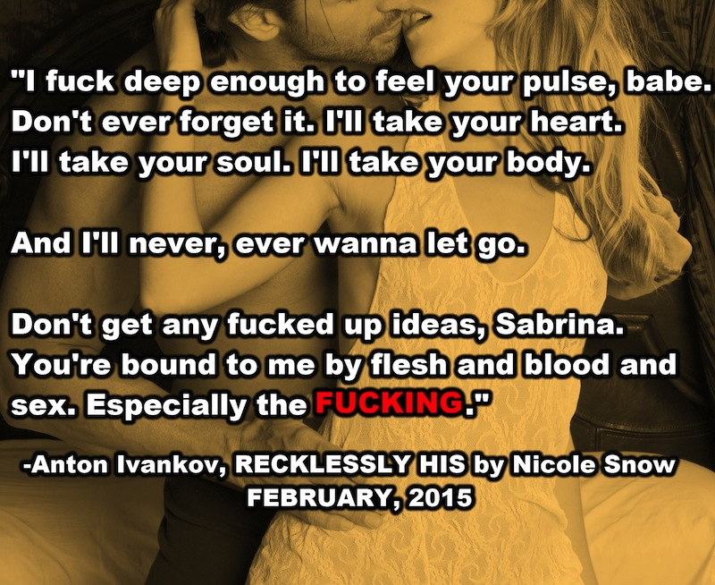 Anton Will Take - Recklessly His by Nicole Snow