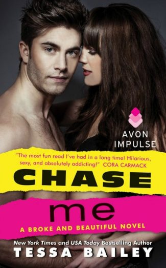 Promo & Giveaway: Chase Me (Broke and Beautiful #1) by Tessa Bailey