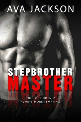 Cover Reveal: Stepbrother Master by Ava Jackson