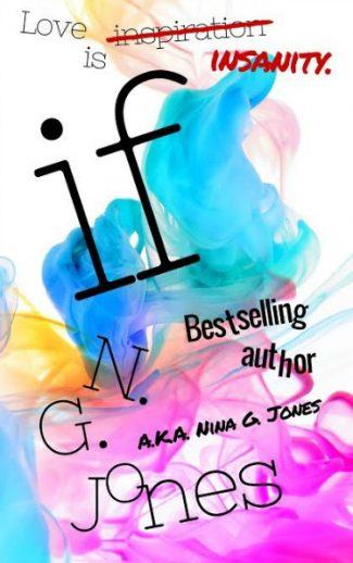 Promo & Giveaway: If by Nina G. Jones