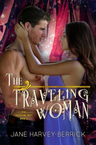 Cover Reveal & Giveaway: The Traveling Woman (The Traveling Duet #2) by Jane Harvey-Berrick