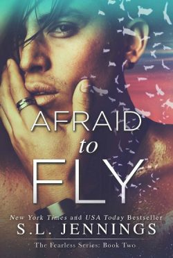 Cover Reveal: Afraid to Fly (Fearless #2) by S.L. Jennings