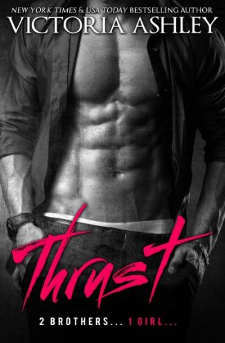 Release Day Blitz & Giveaway: Thrust by Victoria Ashley