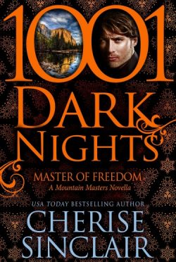 Promo: Master of Freedom (Mountain Masters & Dark Haven #4.5) by Cherise Sinclair
