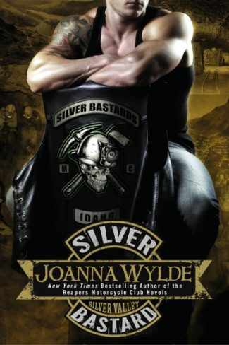 Pre-Release Blitz: Silver Bastard (Silver Valley #1) by Joanna Wylde