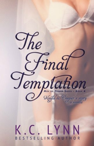 Release Day Blitz & Giveaway: The Final Temptation (Men Of Honor #4) by K.C. Lynn
