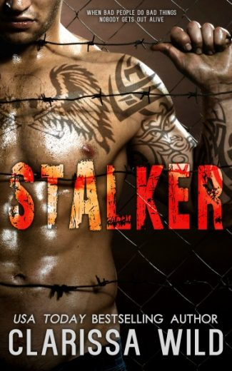 Cover Reveal & Giveaway: Stalker by Clarissa Wild