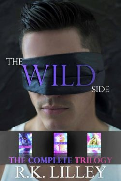 Promo & Giveaway: The Wild Side Trilogy by R.K. Lilley