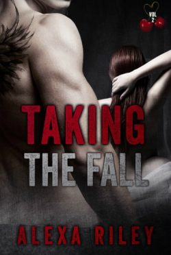 Release Day Blitz: Taking the Fall: Vol 2 (Taking the Fall #2) by Alexa Riley