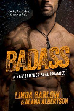 Cover Reveal & Giveaway: Badass by Linda Barlow & Alana Albertson