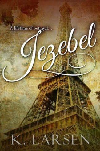 Cover Reveal: Jezebel by K. Larsen