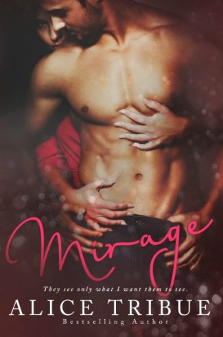 Cover Reveal & Giveaway: Mirage by Alice Tribue
