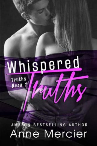 Cover Reveal & Giveaway: Whispered Truths (Truths #1) by Anne Mercier