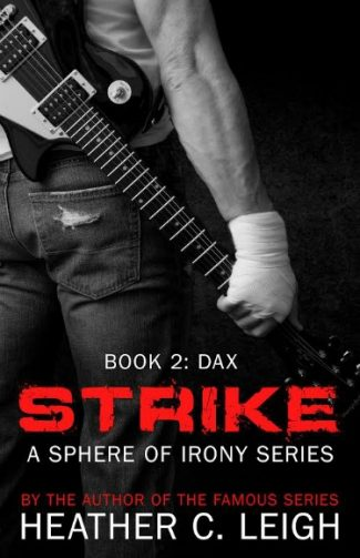 Cover Reveal: Strike (Sphere of Irony #2) by Heather C. Leigh
