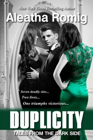 Cover Reveal: Duplicity (Tales from the Dark Side #2) by Aleatha Romig