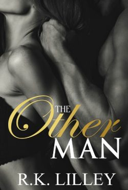 Release Day Blitz & Giveaway: The Other Man by R.K. Lilley