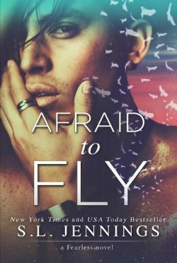 Release Day Blitz & Giveaway: Afraid to Fly (Fearless #2) by S.L. Jennings