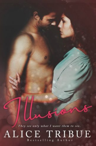 Cover Reveal: Illusions by Alice Tribue