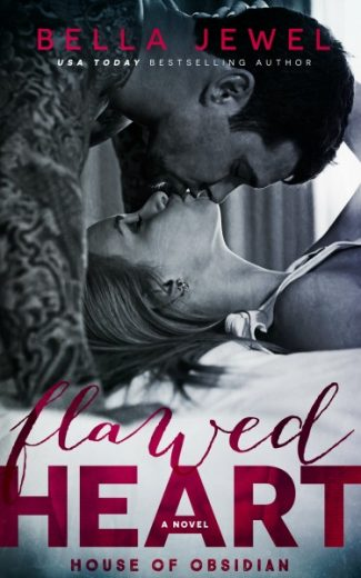 Cover Reveal & Giveaway: Flawed Heart (House of Obsidian #1) by Bella Jewel