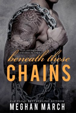 Cover Reveal & Giveaway: Beneath These Chains (Beneath #3) by Meghan March