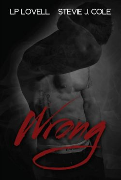 Promo & Giveaway: Wrong (Wrong #1) by LP Lovell & Stevie J. Cole