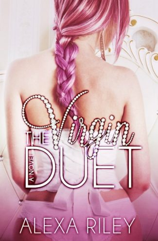 Cover Reveal & Giveaway: The Virgin Duet by Alexa Riley
