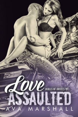 Cover Reveal & Giveaway: Love Assaulted (Skulls of Angels MC, #1) by Ava Marshall