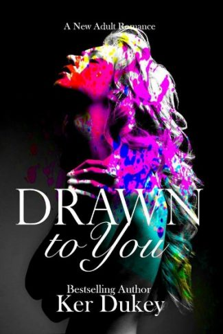 Cover Reveal: Drawn to You by Ker Dukey