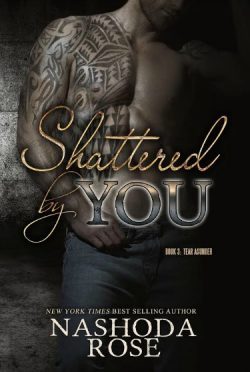 Cover Reveal: Shattered by You (Tear Asunder #3) by Nashoda Rose