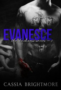 Release Day Blitz & Giveaway: Evanesce (Darkness #2) by Cassia Brightmore