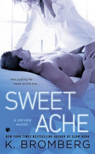 Promo & Giveaway: Sweet Ache (Driven #6) by K. Bromberg