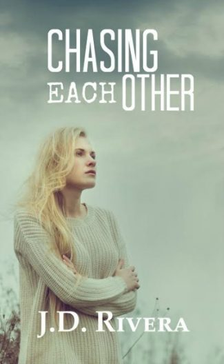 Cover Reveal & Giveaway: Chasing Each Other (Chasing #2) by J.D. Rivera