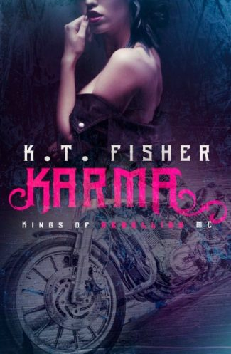 Cover Reveal: Karma (Kings of Rebellion #1) by K.T. Fisher