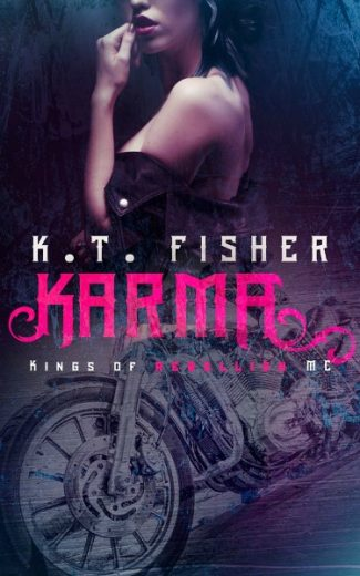 Release Day Blitz & Giveaway: Karma (Kings of Rebellion #1) by K.T. Fisher
