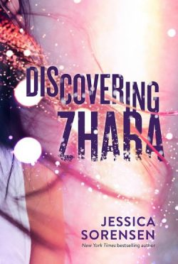 Cover Reveal: Discovering Zhara (Honeyton #3) by Jessica Sorensen