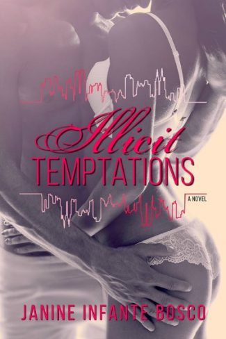 Cover Reveal: Illicit Temptations by Janine Infante Bosco