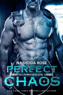 Cover Re-reveal: Perfect Chaos (Unyielding #1) by Nashoda Rose
