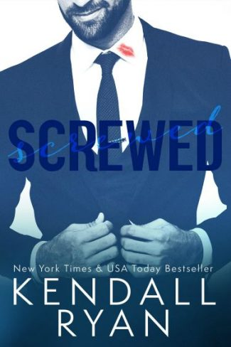 Cover Reveal: Screwed by Kendall Ryan