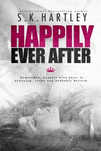 Cover Reveal & Giveaway: Happily Ever After (A Broken Fairy Tale #1.5) by S.K. Hartley