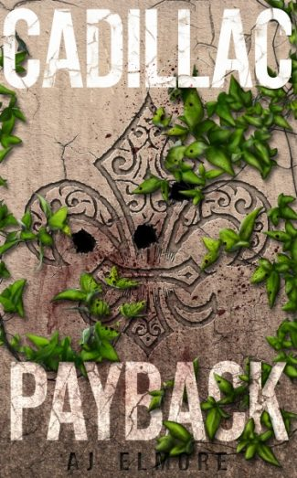 Cover Reveal & Giveaway: Cadillac Payback by AJ Elmore