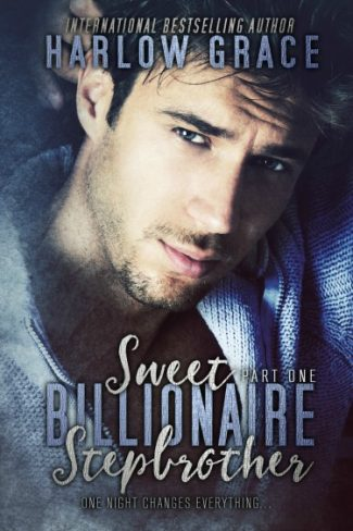 Cover Reveal: Sweet Billionaire Stepbrother: Part One by Harlow Grace