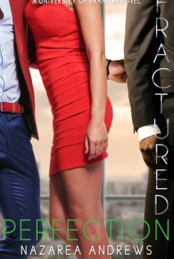 Cover Reveal: Fractured Perfection (University of Branton #4) by Nazarea Andrews