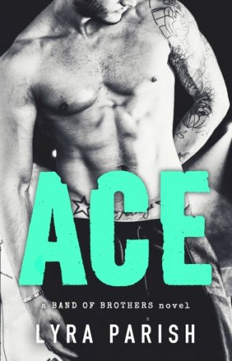 Cover Reveal & Giveaway: Ace (Band of Brothers #1) by Lyra Parish