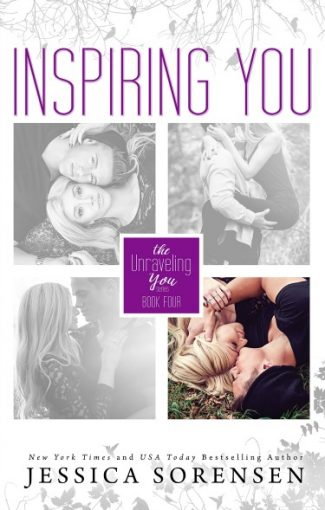 Release Day Blitz: Inspiring You (Unraveling You #4) by Jessica Sorensen