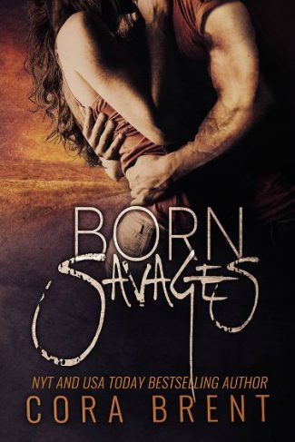 Cover Reveal: Born Savages by Cora Brent