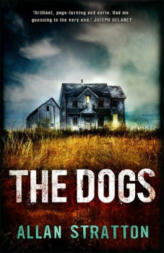 Release Day Blitz & Giveaway: The Dogs by Allan Stratton