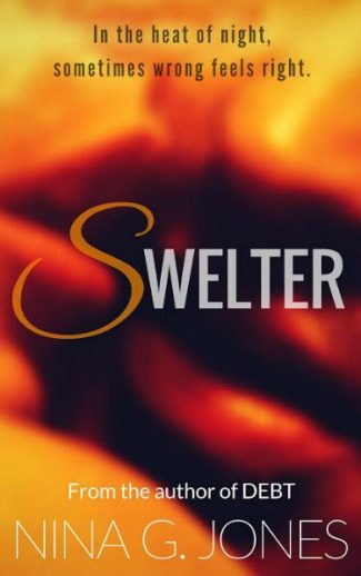 Cover Reveal & Giveaway: Swelter by Nina G. Jones